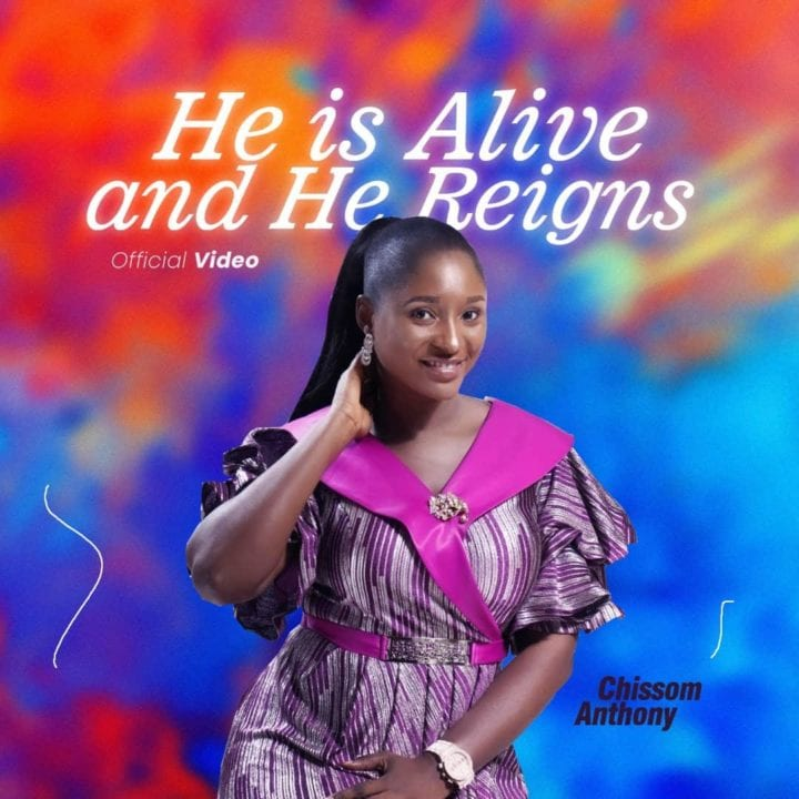 "Chissom Anthony releases soul lifting single, ""He is Alive and He Reigns"" ."