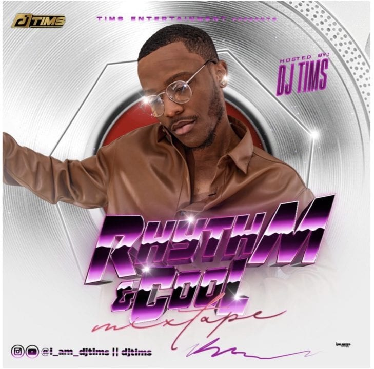 DJ TIMS – RHYTHM AND COOL MIXTAPE