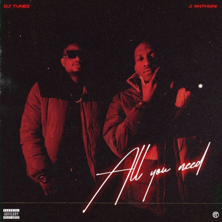 DJ Tunez, J Anthoni - All You Need (EP)