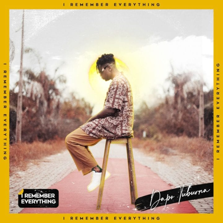 Dapo Tuburna - I Remember Everything (EP)