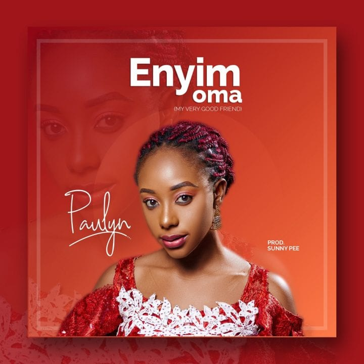 """Paulyn releases debut single, """"Enyim Oma"""""""