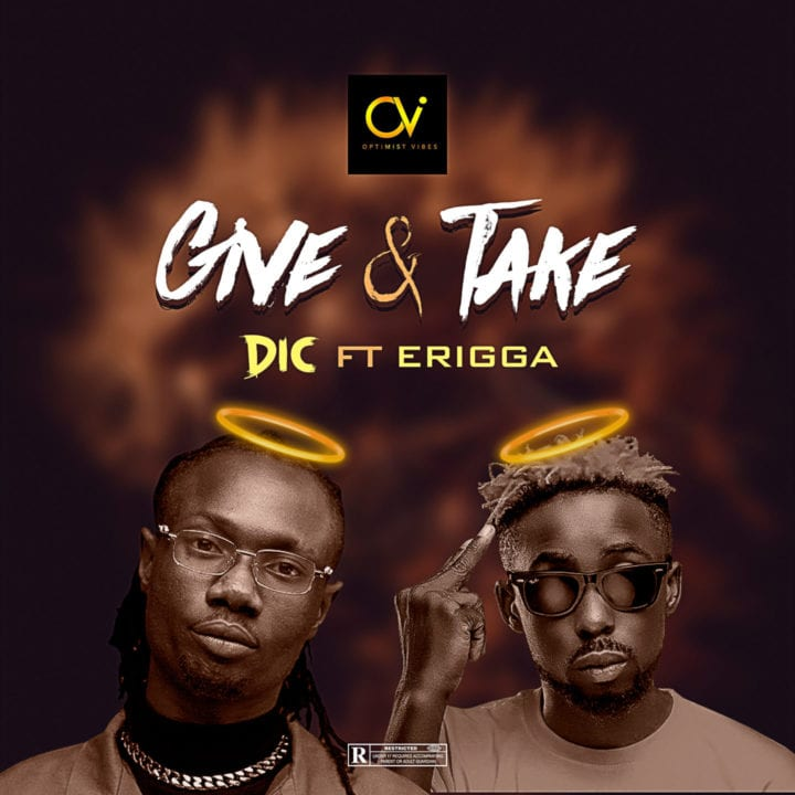 DIC hooks up with Erigga For the Video of Give And Take