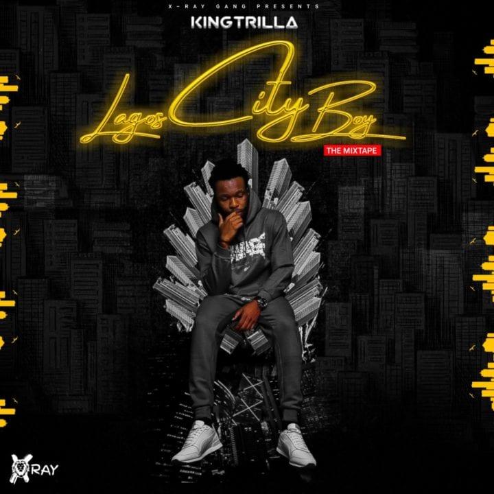 King Trilla Presents – 'Lagos City Boy'