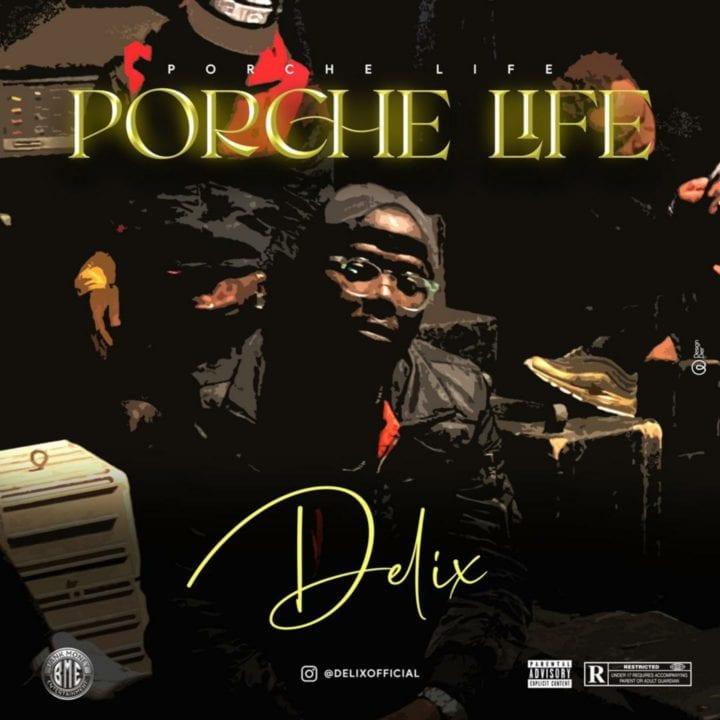 Delix – Porche Life