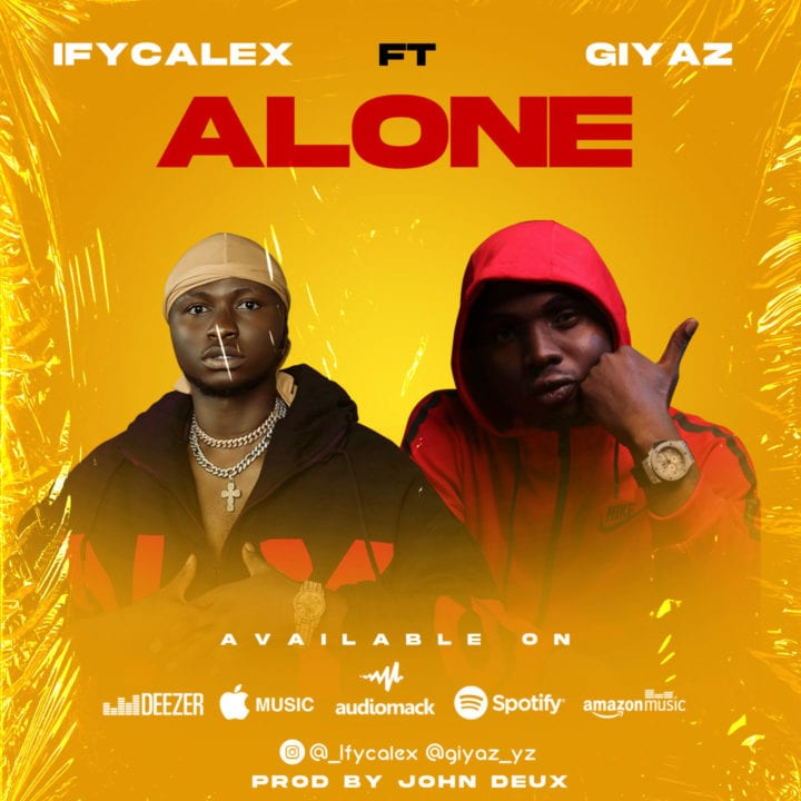 Ifycalex and Giyaz Come Through With New Single – 'Alone'