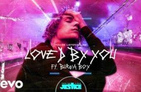 Justin Bieber, Burna Boy - Loved by You