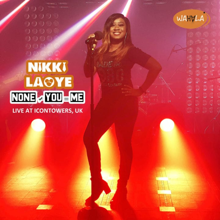 """Nikki Laoye releases the live recording for hit single, """"None + You = Me"""" (Live in UK)"""