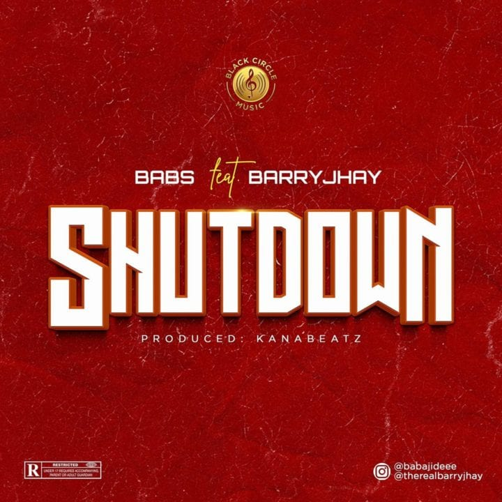 BABS and Barry Jhay Team Up On New Single – 'Shutdown'