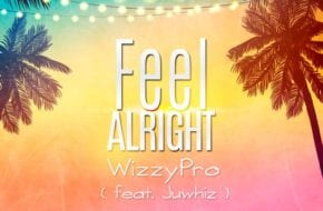 WizzyPro - Feel Alright