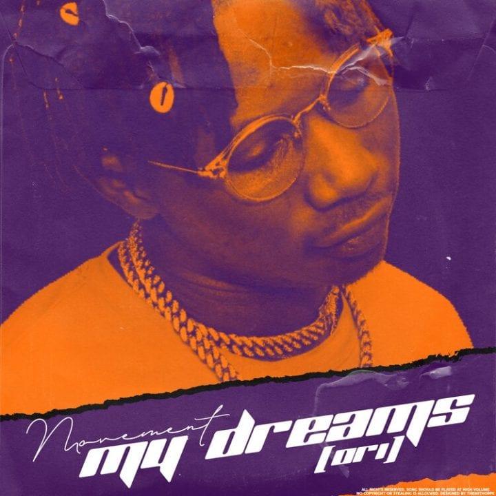 Movement Inspires On New Single – My Dreams (Ori)