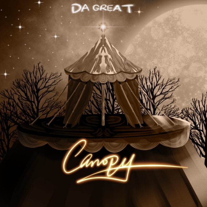 """Do Great Releases His First Official Single And Video""""Canopy"""""""