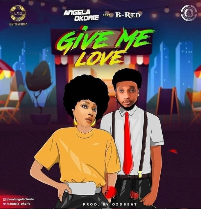 """Angela Okorie Duets With B-Red On New Single """"Give Me Love"""""""