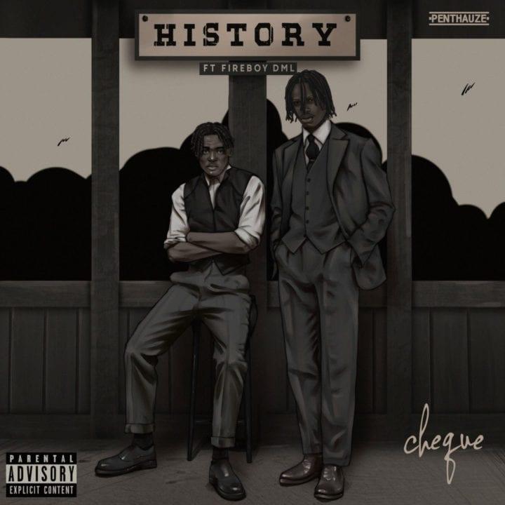 Cheque, Fireboy DML - History