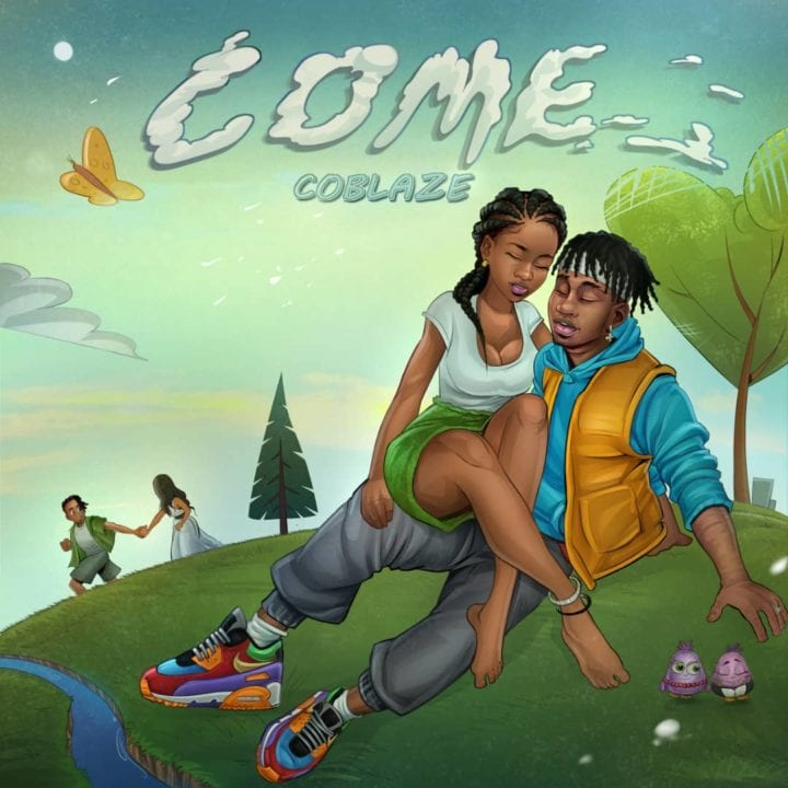 Coblaze Impresses On New Single – 'Come'