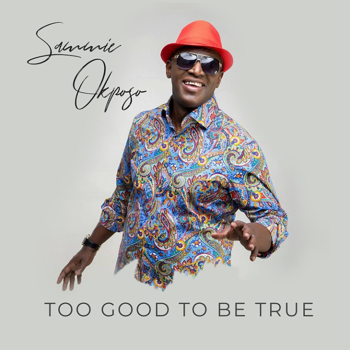 Sammie Okposo releases Too Good To Be True - video & Audio