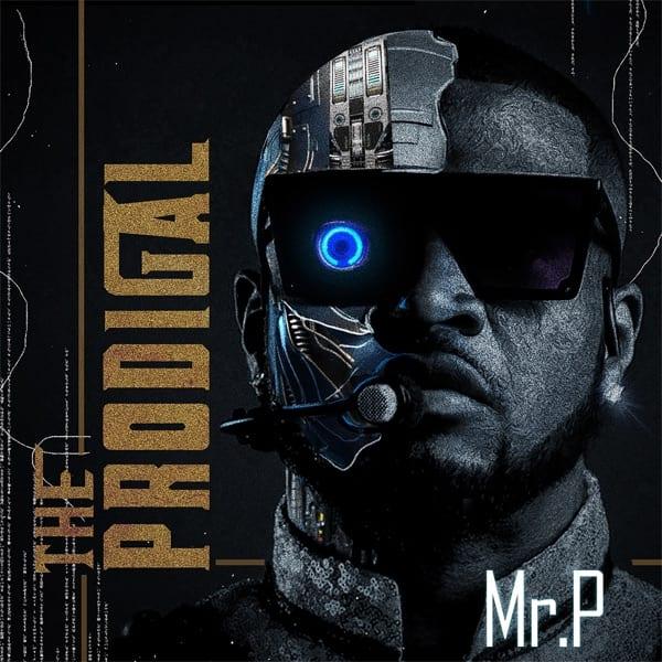 Mr P - The Prodigal (Album)