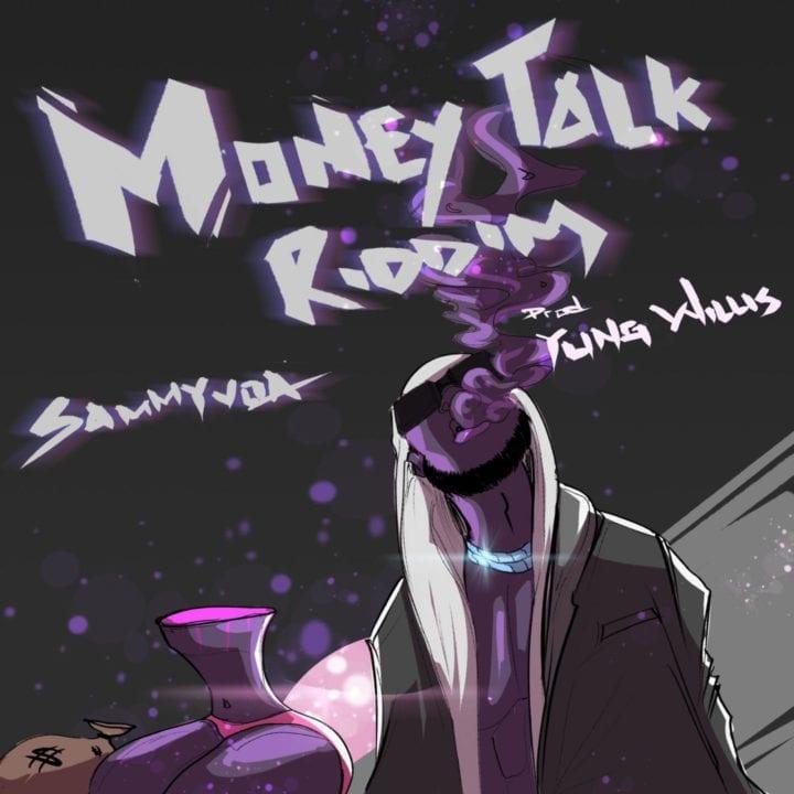 Listen to Money Talk Riddim by Sammy Voa