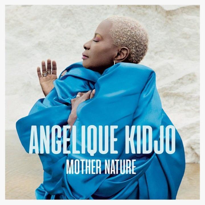 """Angelique Kidjo New Album """"Mother Nature"""" Dropping in June"""