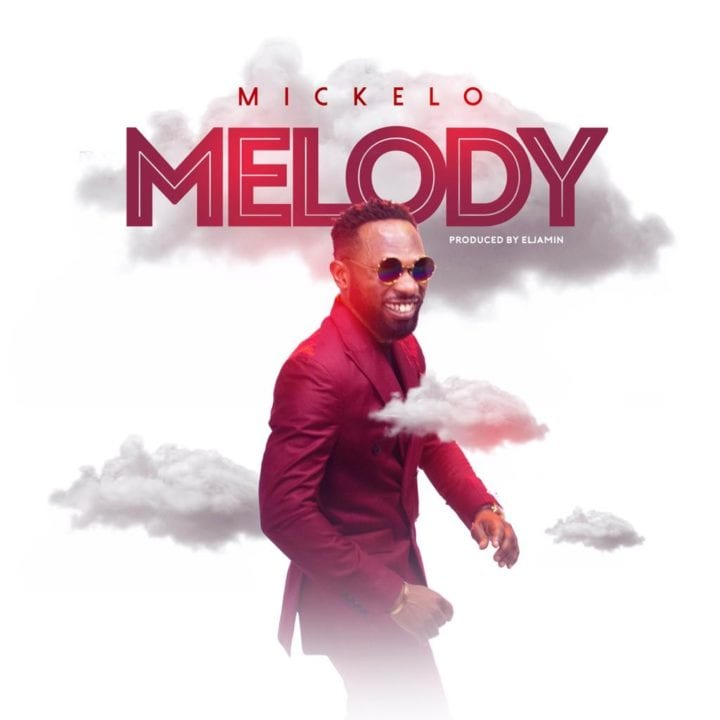 Gospel Minister Mickelo Releases New Single - 'Melody'