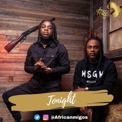 AfricanMigos - Tonight