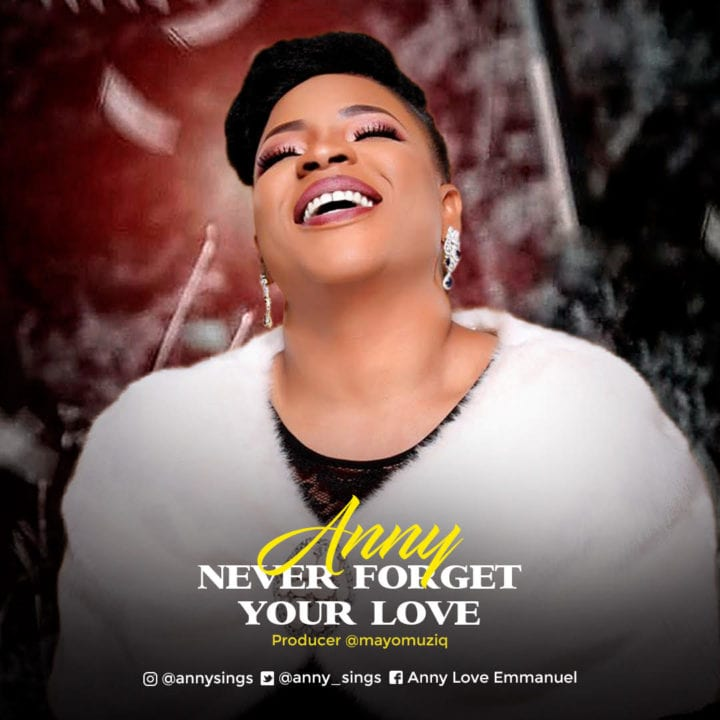 "Anny drops new dancehall single, ""Never Forget Your Love."""