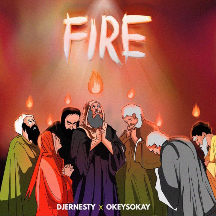 DJ Ernersty X Okey Sokay - Fire