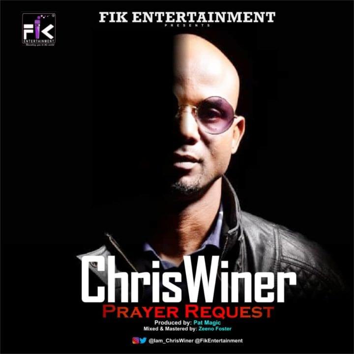 Fik Entertainment Frontier ChrisWiner Shares – 'Prayer Request'