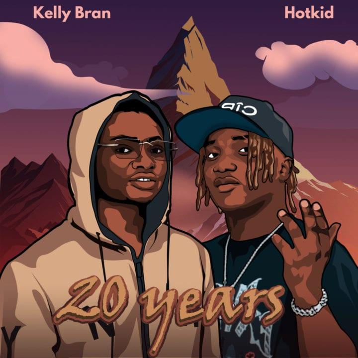 Kelly Bran ft Hotkid - 20 Years