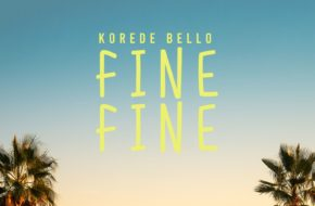 Korede Bello - Fine Fine