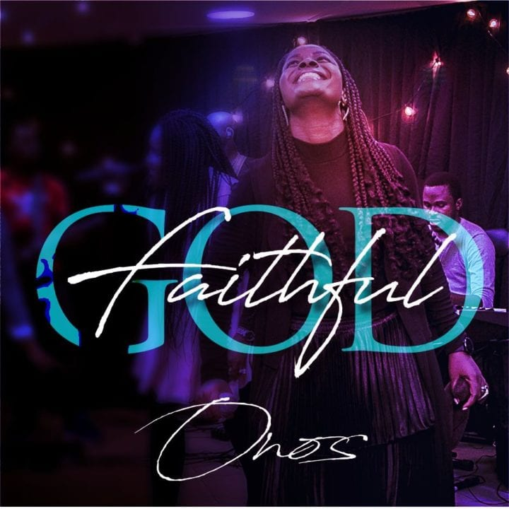 """Onos drops the live visuals for highly anticipated single, """"Faithful God"""""""