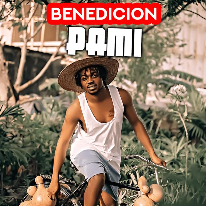 Benedicion Impresses On New Single Pami