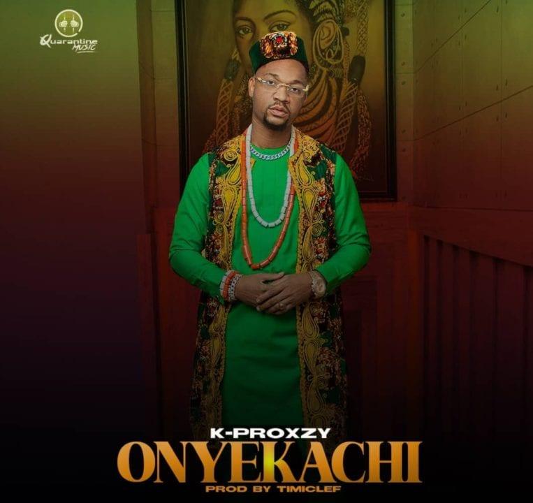 Kproxzy Is Thankful On New Single – 'Onyekachi'