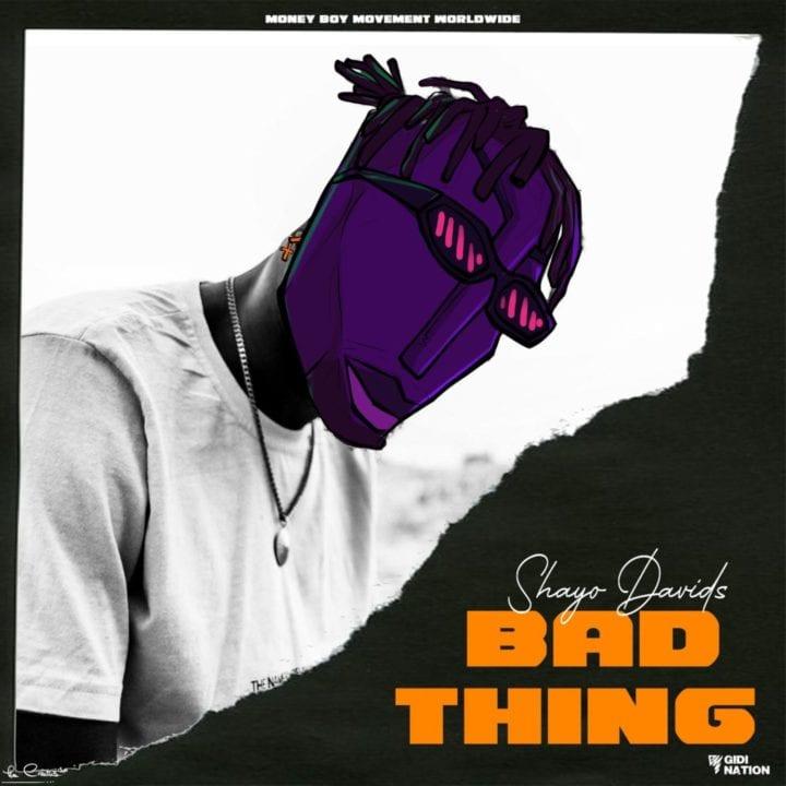 Shayo Davids, Mojo - Bad Thing