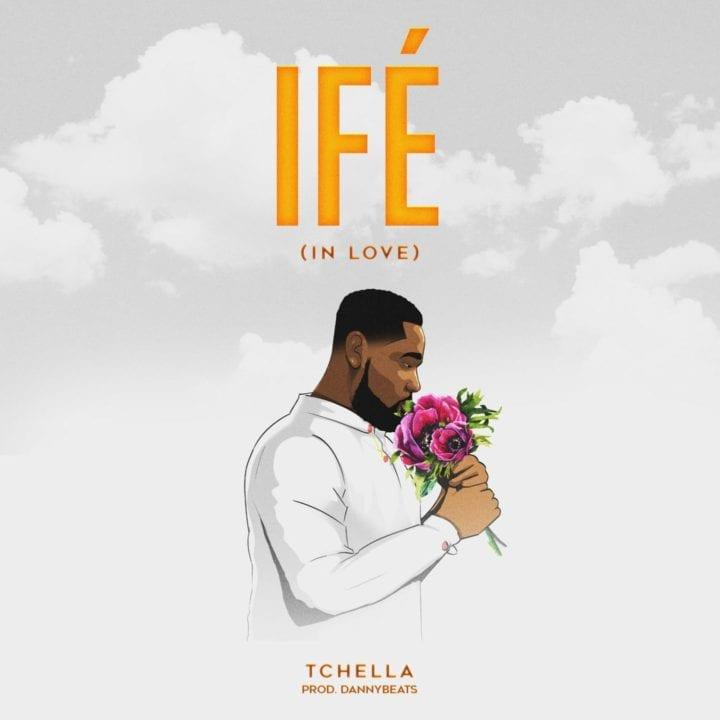Tchella - Ife (In Love)