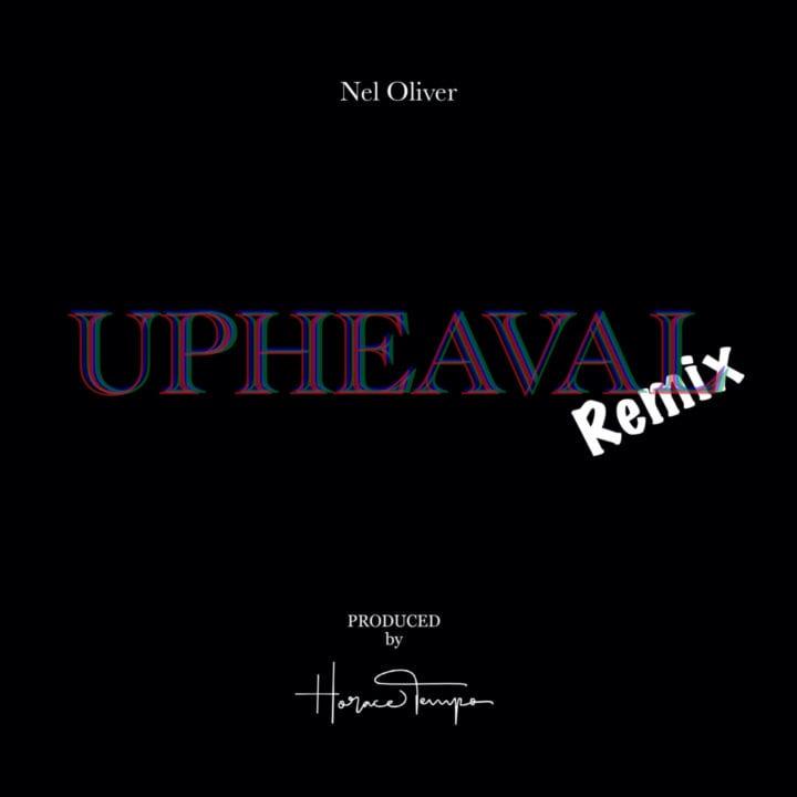 Horace Tempo & Nel Oliver – Upheaval (TEMPO Remix)