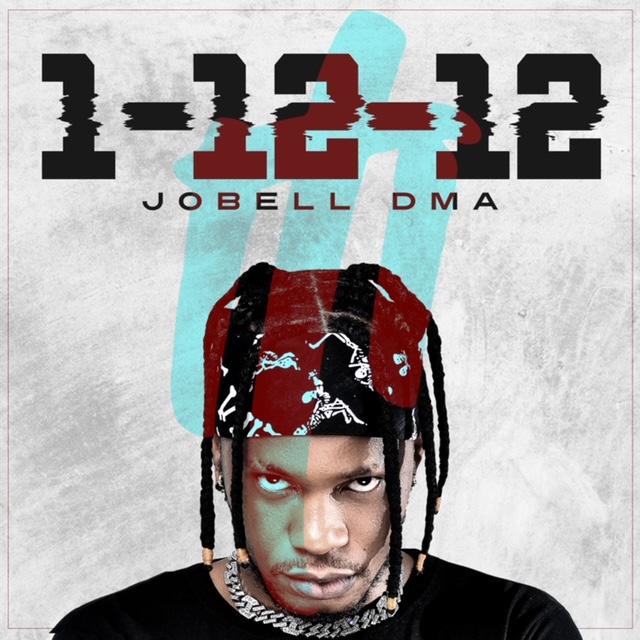Emerging Artiste, Jobell DMA Comes Through With – 1-12-12
