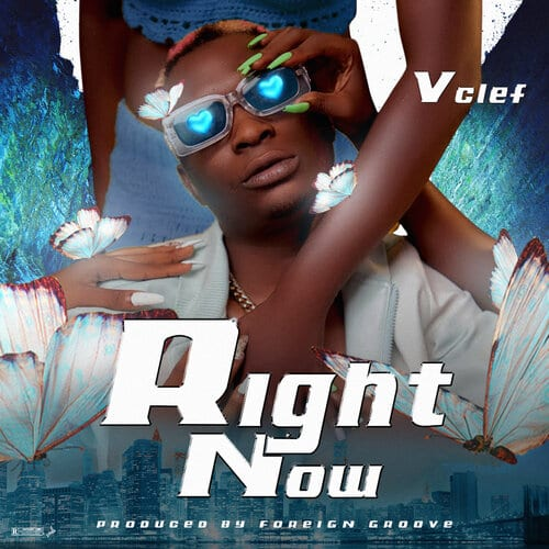 Vclef Releases New Single – 'Right Now'