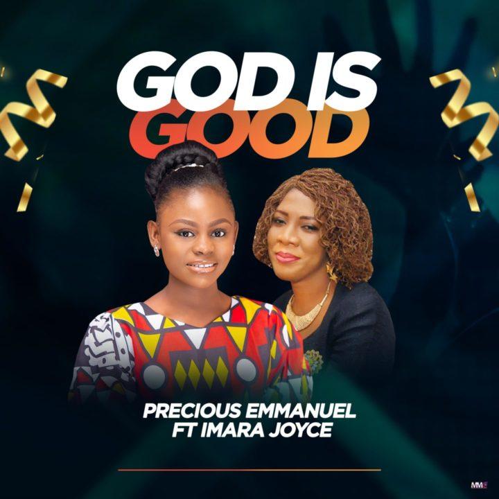 "13 year old, Precious Emmanuel teams up with Imara Joyce for hit single, ""God is Good"""