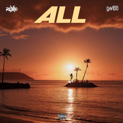 Rexxie Unveils New Single with Davido titled 'All' | Listen
