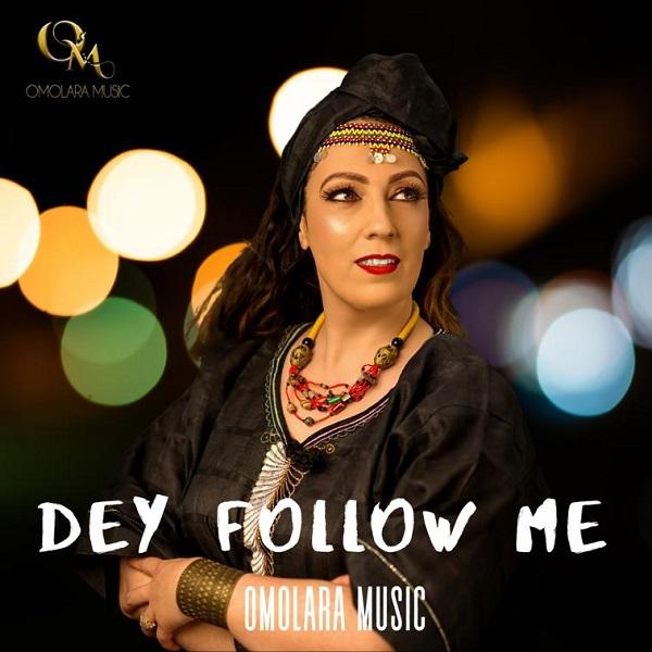 "Omolara Music drops new video for the single ""Dey Follow Me"""