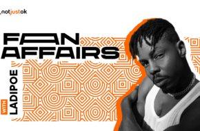 Fan Affairs Ladipoe