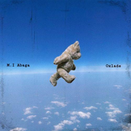 Lyrics to All My Life' by M.I Abaga ft. Oxlade