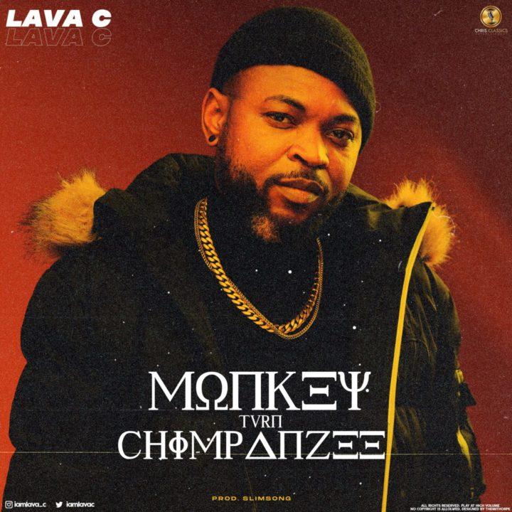 Lava C - Monkey Turn Chimpanzee - mp3 download