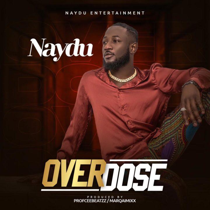 Naydu – Overdose