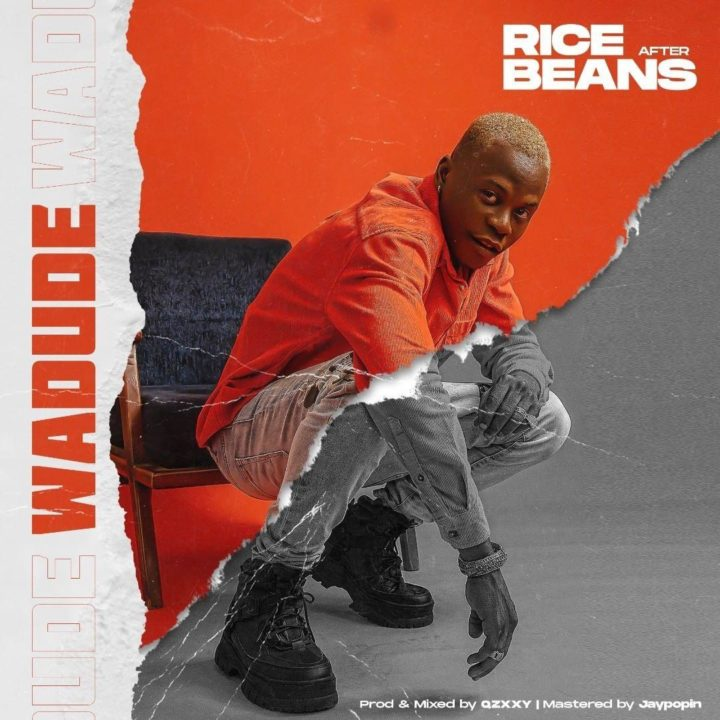 Wadude Rice After Beans - Download Mp3