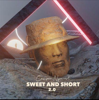 Cassper Nyovest Sweet and Short 2.0