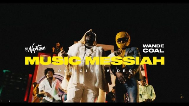 """DJ Neptune and Wande Coal Release Video for """"Music Messiah"""" 
