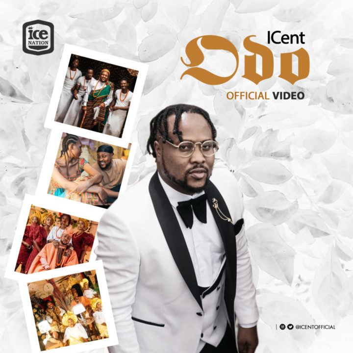 ICent Video – 'Odo'