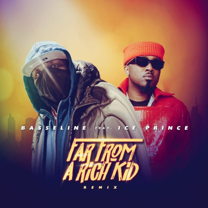 Basselines Hooks Up With Ice Prince For The Remix To – Far From A Rich Kid