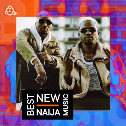 Best New Naija Music: Ajebo Hustlers, Fireboy DML, and Others - Week 28
